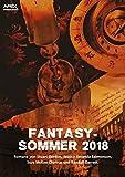FANTASY-SOMMER 2018: Vier Fantasy-Romane auf über 1000 Seiten!