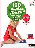 100 activités Montessori pour préparer mon enfant à lire et à écrire