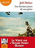 Telecharger Livres Les derniers jours de nos peres Livre audio 2CD MP3 (PDF,EPUB,MOBI) gratuits en Francaise