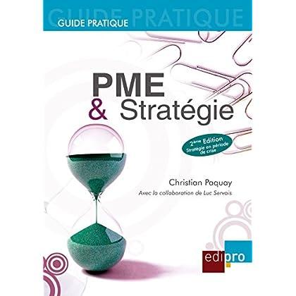 PME et Stratégie: Les règles économiques à suivre pour bien gérer sa petite entreprise belge (HORS COLLECTION)