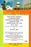 The Black Money (Undisclosed Foreign Income and Assets) and Imposition of Tax Act, 2015 and Rules, 2015