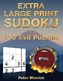 Extra Large Print Sudoku 9 x 9: 150 Evil Puzzles: Volume 15 (Extra Large Print Sudoku Books)
