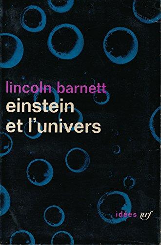 Einstein et l'univers - Préface de Albert Einstein - Traduction de Julien Nequaud