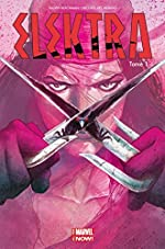 ELEKTRA ALL NEW MARVEL NOW T01 de Mike Del Mundo Haden Blackman