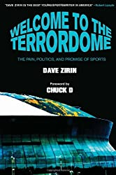 [(Welcome to the Terrordome: The Pain, Politics and Promise of Sports)] [Author: Dave Zirin] published on (July, 2007)
