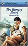 The Hungry Heart (#2999) by Margaret Way (1989-08-01)