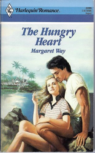 The Hungry Heart (#2999) by Margaret Way (1989-08-01) par Margaret Way