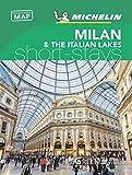Milan & the Italian Lakes - Michelin Green Guide Short Stays (Michelin Short Stay)