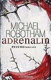 Adrenalin: Joe O'Loughlins 1. Fall (Joe O'Loughlin und Vincent Ruiz, Band 1)