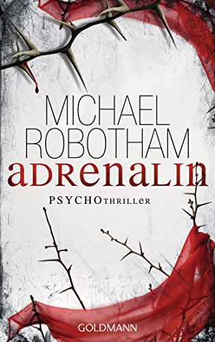 Adrenalin: Psychothriller (Joe O'Loughlin und Vincent Ruiz 1) -