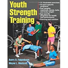 Youth Strength Training: Programs for Health, Fitness, and Sport