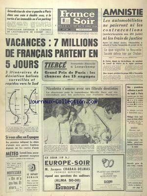 FRANCE SOIR du 28/06/1969 - VACANCES - 7 MILLIONS DE FRANCAIS PARTENT - NICOLETTA S'AMUSE AVEC SES FILLEULS DENTISTES - 5EME ATTENTAT RACISTE A SAINT-DENIS
