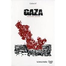 Gaza Décembre 2008 - Janvier 2009 : Un pavé dans la mer