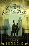 The Secret of Abdu El Yezdi: The Burton & Swinburne Adventures (Burton & Swinburne 4)