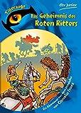 Das Geheimnis des Roten Ritters: Ein Abenteuer aus dem Mittelalter (dtv junior Tigerauge)