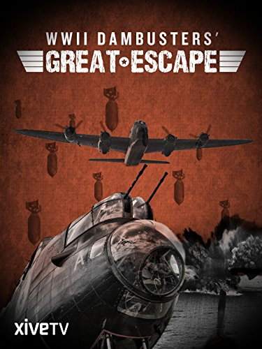 WWII Dambusters' Great Escape [OV]