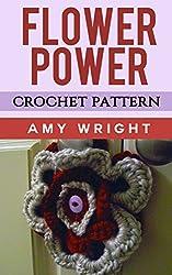 Flower Power: Crochet Pattern (English Edition)