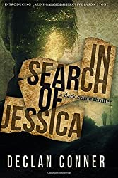 In Search of Jessica by Declan Conner (2015-09-20)
