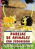 Serie Scoubidou nº 5. PAREJAS DE ANIMALES CON SCOUBIDOU