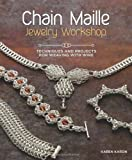 Chain Maille Jewelry Workshop: Technique