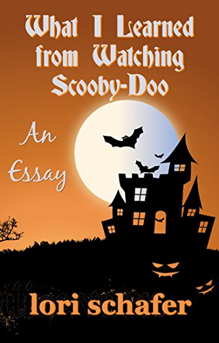 What I Learned from Watching Scooby Doo (English Edition)