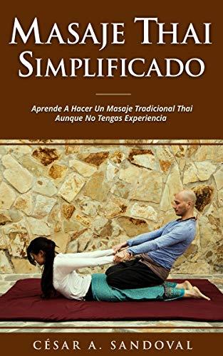 Masaje-Thai-Simplificado-Aprende-a-hacer-un-masaje-tradicional-thai-aunque-no-tengas-experiencia-incluye-curso-online
