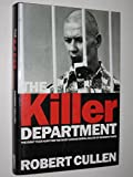 The Killer Department: Detective Viktor Burakov's eight-year Hunt for the Most Savage Serial Killer in Russian history