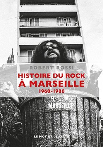 Histoire du rock à Marseille (1960-1980) (1CD audio)