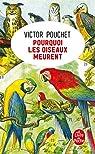 Pourquoi les oiseaux meurent par Pouchet
