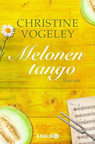Buchseite und Rezensionen zu 'Melonentango' von Christine Vogeley