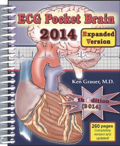 ECG - 2014 Pocket Brain (Expanded Version) by Ken Grauer (1-Sep-2013) Spiral-bound