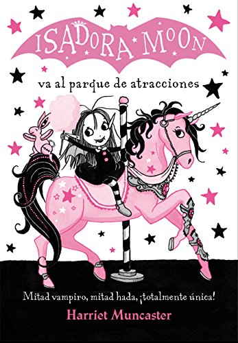 Isadora Moon va al parque de atracciones / Isadora Moon Goes to the Fair