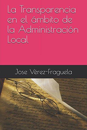 La Transparencia en el ámbito de la Administración Local