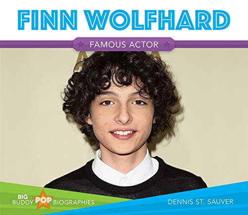 Finn Wolfhard (Big Buddy Pop Biographies) por Dennis St. Sauver