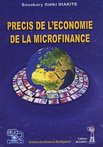 Précis de l'économie de la microfinance par Bouakary Sidiki Diakité