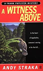 A Witness Above (Frank Palvicek Mysteries) by Andy Straka (2001-05-01)