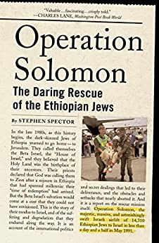 Operation Solomon: The Daring Rescue of the Ethiopian Jews by [Spector, Stephen]