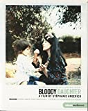 Bloody Daughter (Portrait intime de Martha Argerich et Stephen Kovacevich)