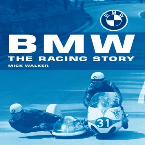 BMW : The Racing Story by Walker, Mick (2003) Hardcover