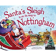 Santa's Sleigh is on its Way to Nottingham