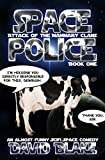 Space Police: Attack of the Mammary Clans, an...