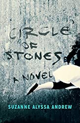 Circle of Stones by Suzanne Alyssa Andrew (2015-04-21)