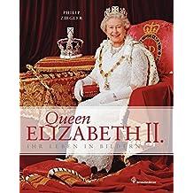Queen Elizabeth II - Ihr Leben in Bildern