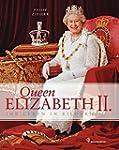 Queen Elizabeth II - Ihr Leben in Bil...
