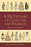 Best Dover Publications Dictionaries - A Dictionary of Costume and Fashion: Historic Review