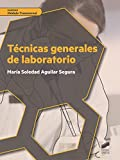 Técnicas generales de laboratorio (Ciclos Formativos)