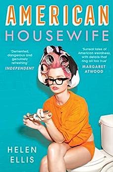 American Housewife by [Ellis, Helen]