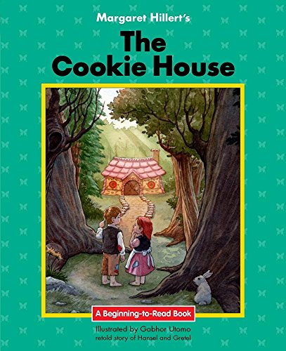 Cookie House (Beginning-to-Read: Fairy Tales and Folklore)