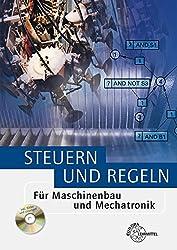 Steuern und Regeln: Für Maschinenbau und Mechatronik