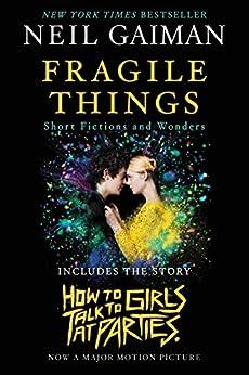 Fragile Things: Short Fictions and Wonders von [Gaiman, Neil]